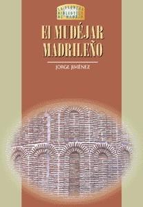 23 El Mudéjar Madrileno