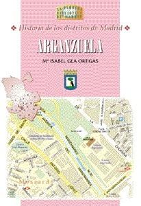 26 Historia de los Distritos de Madrid: ARGANZUELA