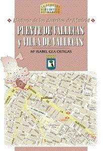 28 Historia de los Distritos de Madrid: PUENTE DE VALLECAS y VILLA DE VALLECAS