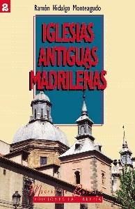 02 Iglesias Antiguas Madrilenas