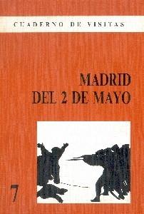 Cuaderno de Visitas: 07 Madrid del 2 de Mayo