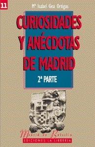 11 Curiosidades y Anécdotas de Madrid. 2ª parte