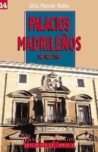 14 Palacios Madrilenos del siglo XVIII