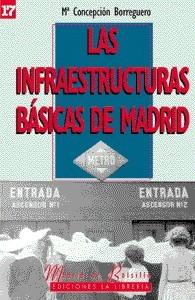 17 Las Infraestructuras Básicas de Madrid