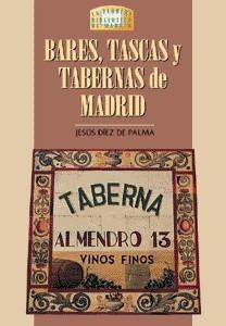 01 Bares, tascas y tabernas de Madrid