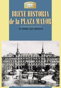 03 Breve historia de la Plaza Mayor