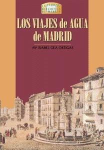 05 Los viajes de agua de Madrid