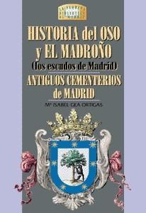 08 Historia del Oso y el Madrono. Antiguos Cementerios de Madrid