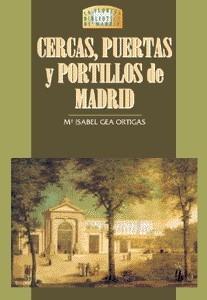 09 Cercas, Puertas y Portillos de Madrid