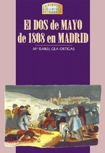 11 El Dos de Mayo de 1808 en Madrid