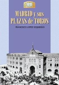 13 Madrid y sus Plazas de Toros