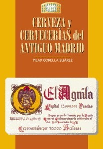15 Cerveza y Cervecerías del Antiguo Madrid