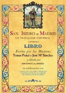 San Isidro de Madrid. Un trabajador universal