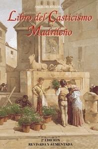 Libro del Casticismo Madrileno. Términos, expresiones, voces y palabras del argot