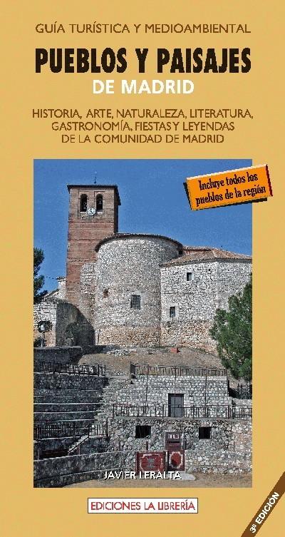 Pueblos y Paisajes de Madrid. Guía turística de la Comunidad de Madrid