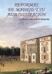 Reformas de Madrid y su administración