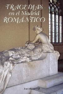 Tragedias en el Madrid Romántico