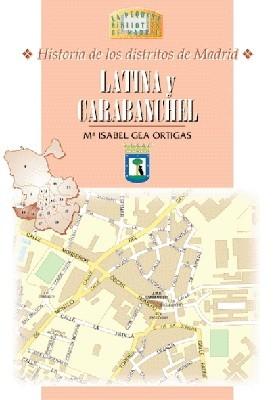 29 Historia de los Distritos de Madrid: LATINA y CARABANCHEL