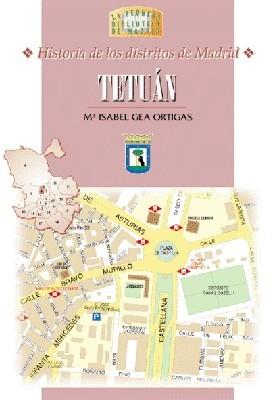 32 Historia de los Distritos de Madrid: TETUÁN