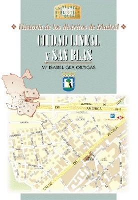 34 Historia de los Distritos de Madrid: CIUDAD LINEAL y SAN BLAS