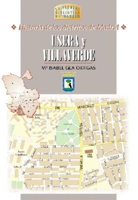 36 Historia de los Distritos de Madrid: USERA y VILLAVERDE
