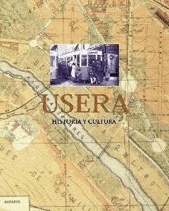 Usera. Historia y cultura