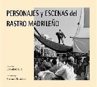 Personajes y escenas del Rastro madrileno