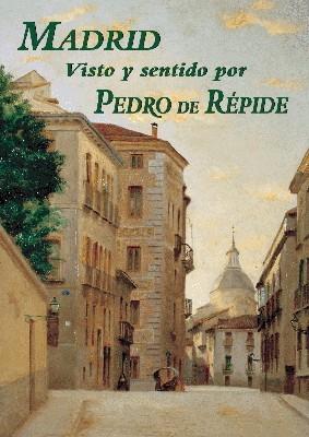 Madrid visto y sentido por Pedro de Répide