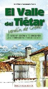 El Valle del Tiétar. Jardín de Gredos