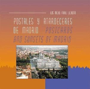 Postales y atardeceres de Madrid