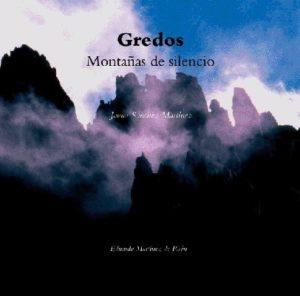 Gredos. Montanas de Silencio