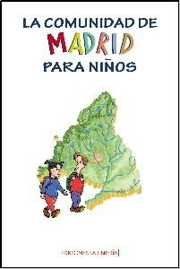 La Comunidad de Madrid para ninos