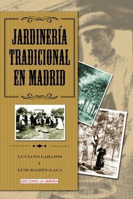 Jardinería Tradicional en Madrid