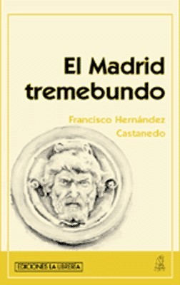 El Madrid Tremebundo