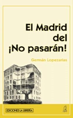 El Madrid del ?No Pasarán!