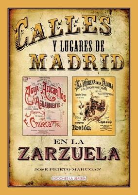 Calles y lugares de Madrid en la Zarzuela