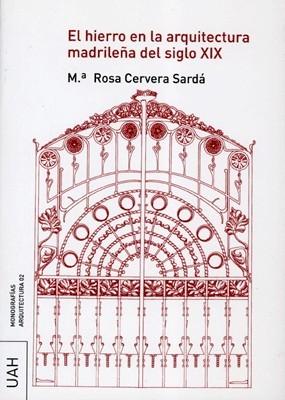 El hierro en la arquitectura madrilena del siglo XIX