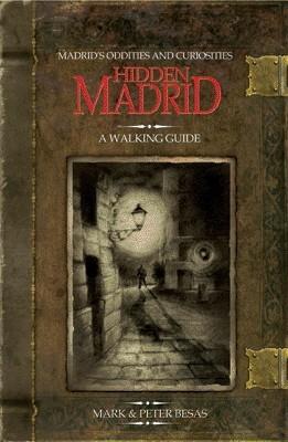 Hidden Madrid