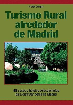 Turismo Rural alrededor de Madrid