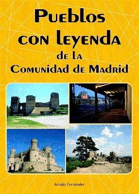 Pueblos con leyenda de la Comunidad de Madrid