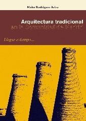 Arquitectura tradicional en la Comunidad de Madrid. Llegar a tiempo