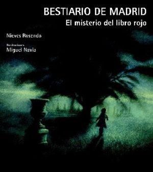 Bestiario de Madrid. El misterio del libro rojo