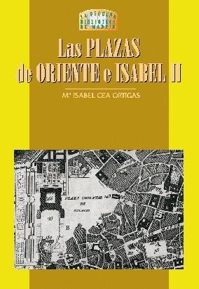 Las plazas de Oriente e Isabel II