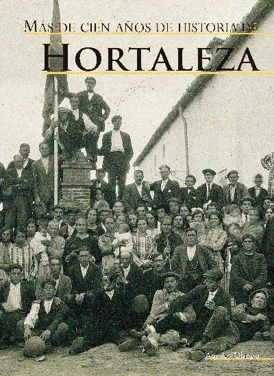 Más de cien anos de la historia de Hortaleza