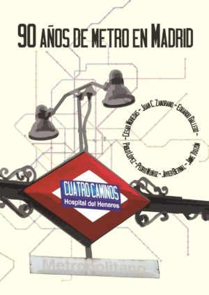 90 anos de metro en Madrid