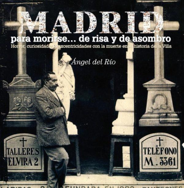 Madrid para morirse... de risa y de asombro