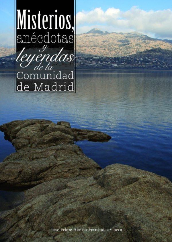 Misterios, anécdotas y leyendas de la Comunidad de Madrid