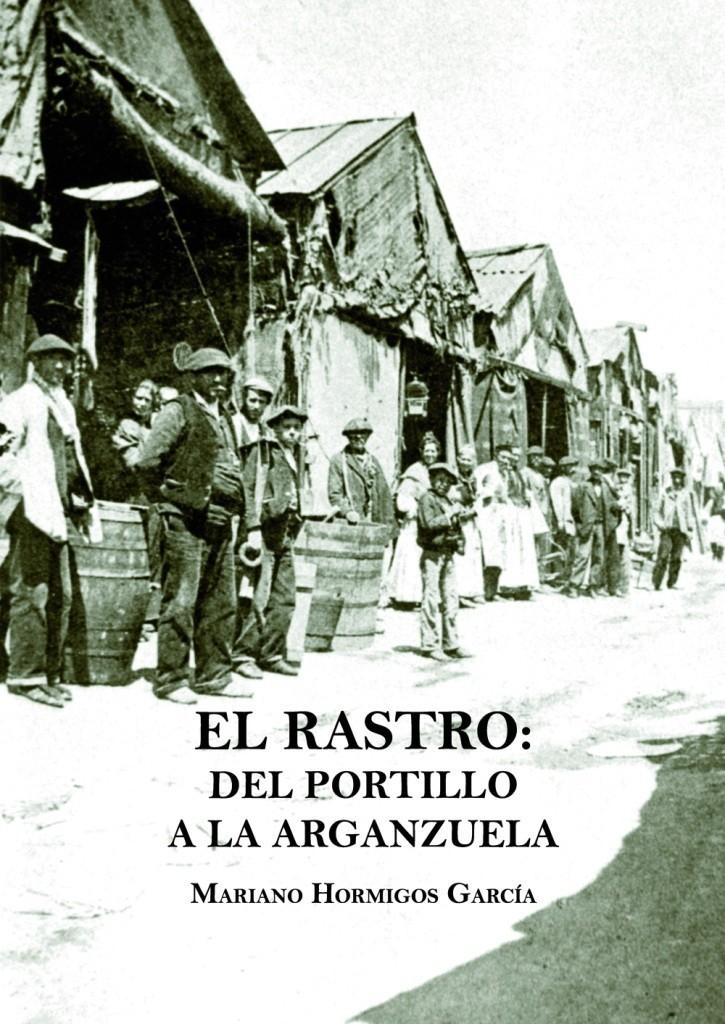 El Rastro. Del Portillo a la Arganzuela