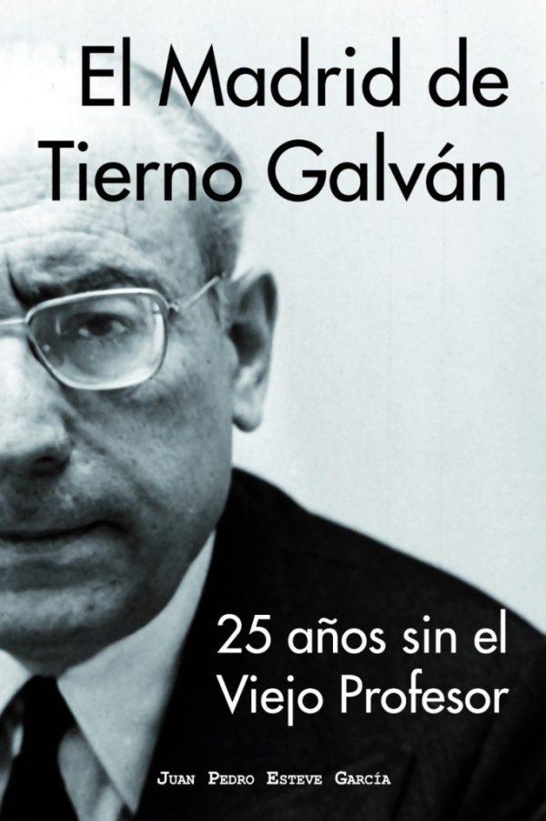 El Madrid de Tierno Galván