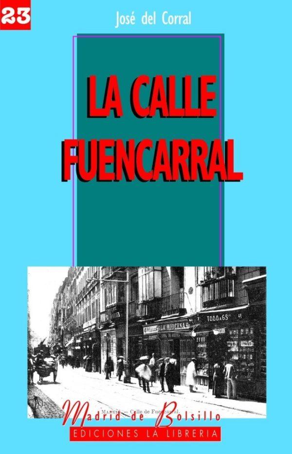 La calle Fuencarral